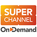 Super Channel On Demand