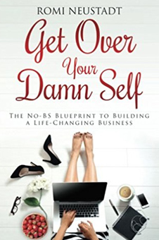 cover of Get Over Your Damn Self